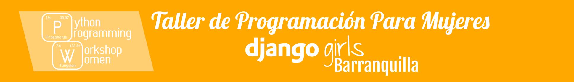 60aa18f53bd1 Taller Django Girls en Barranquilla | Argentina en Python